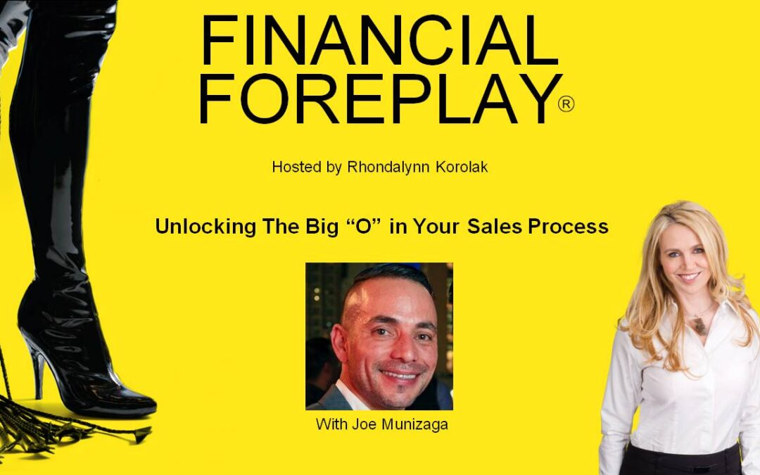 """Unlock the Big """"O"""" in Your Sales Process"""