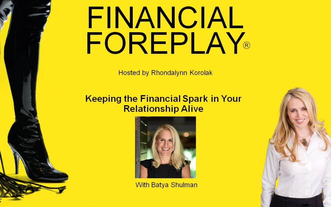 Keeping The Financial Spark Alive in Your Relationship