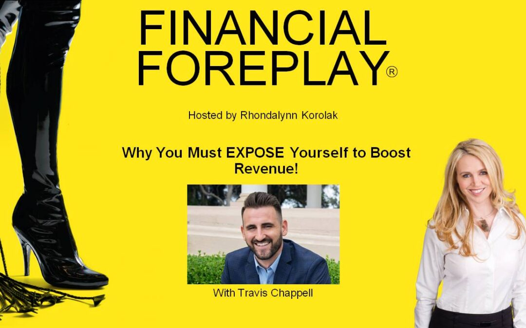 Why You Must Expose Yourself to Boost Revenue & Create New Streams of Income